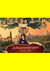 Schwarzenbergové 1615-1789  (odkaz v elektronickém katalogu)