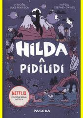 Hilda a pidilidi : podle komiksové série Hilda Lukea Pearsona  (odkaz v elektronickém katalogu)