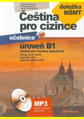 Čeština pro cizince - učebnice : úroveň B1  (odkaz v elektronickém katalogu)