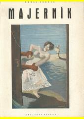 Dílo Cypriana Majerníka : soubor obrazů a kreseb  (odkaz v elektronickém katalogu)