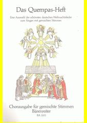Das Quempas-Heft : eine Auswahl der schönsten deutschen Weihnachtslieder zum Singen (odkaz v elektronickém katalogu)