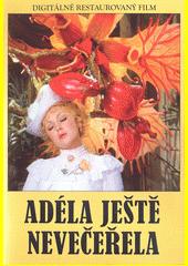 Adéla ještě nevečeřela (odkaz v elektronickém katalogu)