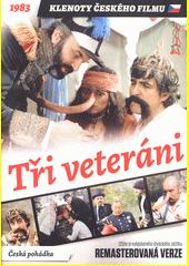 Tři veteráni (odkaz v elektronickém katalogu)
