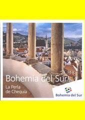 Bohemia del Sur : La Perla de Chequia (odkaz v elektronickém katalogu)
