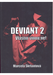 Deviant 2  (odkaz v elektronickém katalogu)