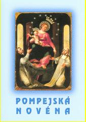 Pompejská novéna  (odkaz v elektronickém katalogu)