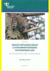 Invazní nepůvodní druhy s významným dopadem na Evropskou unii