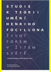 Studie k teorii umění Henriho Focillona: život forem v žitém světě  (odkaz v elektronickém katalogu)