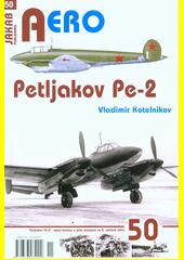 Petljakov Pe-2  (odkaz v elektronickém katalogu)