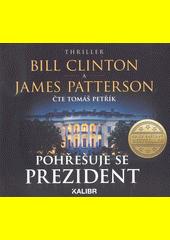 Pohřešuje se prezident  (odkaz v elektronickém katalogu)