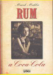 Rum a Coca-Cola  (odkaz v elektronickém katalogu)