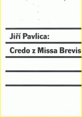Credo u Missa Brevis  (odkaz v elektronickém katalogu)