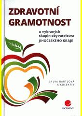 Zdravotní gramotnost u vybraných skupin obyvatelstva Jihočeského kraje  (odkaz v elektronickém katalogu)