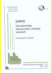 SARPO : charakteristiky odsouzených v českých věznicích : deskriptivní studie  (odkaz v elektronickém katalogu)