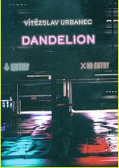 Dandelion  (odkaz v elektronickém katalogu)