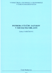 Potreba výučby jazykov v sociálnej oblasti  (odkaz v elektronickém katalogu)