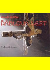 Ďáblova lest  (odkaz v elektronickém katalogu)