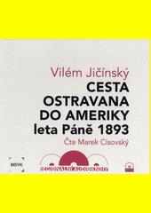 Cesta Ostravana do Ameriky (odkaz v elektronickém katalogu)