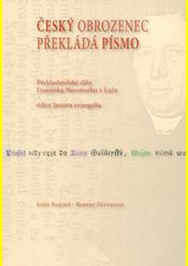 Český obrozenec překládá písmo : překladatelské dílo Františka Novotného z Luže - edice Janova evangelia  (odkaz v elektronickém katalogu)