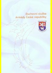 Duchovní služba Armády České republiky  (odkaz v elektronickém katalogu)