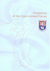 Chaplaincy of the Czech Armed Forces  (odkaz v elektronickém katalogu)