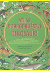 Atlas dobrodružství : dinosauři  (odkaz v elektronickém katalogu)