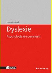 Dyslexie : psychologické souvislosti  (odkaz v elektronickém katalogu)