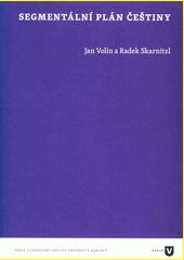 Segmentální plán češtiny  (odkaz v elektronickém katalogu)