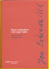 Jan Zahradníček : čtení o básníkovi z let 1930-1960  (odkaz v elektronickém katalogu)