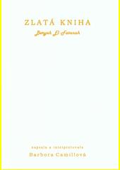 Zlatá kniha  (odkaz v elektronickém katalogu)
