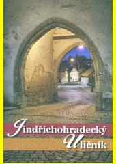 Jindřichohradecký uličník  (odkaz v elektronickém katalogu)