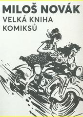 Velká kniha komiksů  (odkaz v elektronickém katalogu)