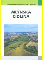 Mlýnská Cidlina : významný krajinný prvek  (odkaz v elektronickém katalogu)