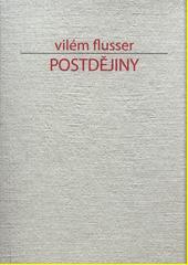 Postdějiny  (odkaz v elektronickém katalogu)