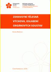 Zdravotní tělesná výchova, oslabení orgánových soustav  (odkaz v elektronickém katalogu)