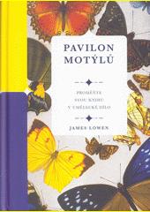 Pavilon motýlů : proměňte svou knihu v umělecké dílo  (odkaz v elektronickém katalogu)