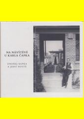 Na návštěvě u Karla Čapka (odkaz v elektronickém katalogu)