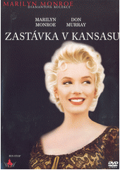 Zastávka v Kansasu  (odkaz v elektronickém katalogu)