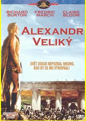 Alexander Veliký  (odkaz v elektronickém katalogu)