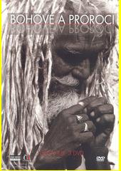 Bohové a proroci  (odkaz v elektronickém katalogu)