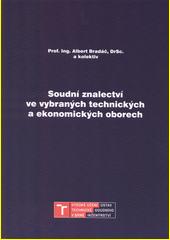 Soudní znalectví ve vybraných technických a ekonomických oborech  (odkaz v elektronickém katalogu)
