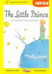 The little prince = Malý princ  (odkaz v elektronickém katalogu)