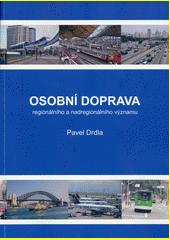 Osobní doprava regionálního a nadregionálního významu  (odkaz v elektronickém katalogu)