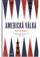 Americká válka  (odkaz v elektronickém katalogu)