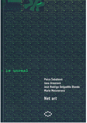 Net art  (odkaz v elektronickém katalogu)