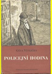 Policejní hodina  (odkaz v elektronickém katalogu)