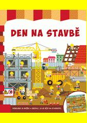 Den na stavbě  (odkaz v elektronickém katalogu)