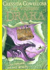 Jak správně mluvit dracky  (odkaz v elektronickém katalogu)
