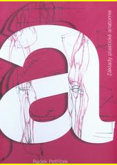 Základy plastické anatomie  (odkaz v elektronickém katalogu)