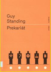 Prekariát  (odkaz v elektronickém katalogu)